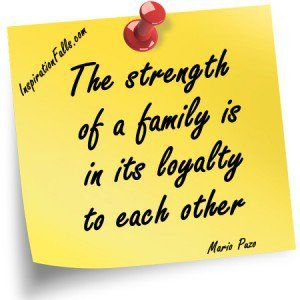 quotes about family loyalty %u2013 one of the most important things to me with out family loyalty there is no family now is there!   love this