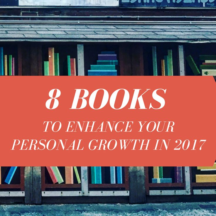 8 Books that will challenge your perspective and enhance your personal growth in 2017.