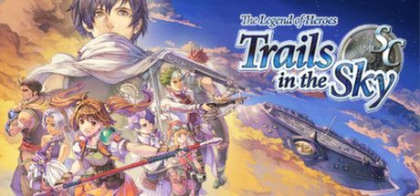 The Legend of Heroes: Trails in the Sky SC on Steam