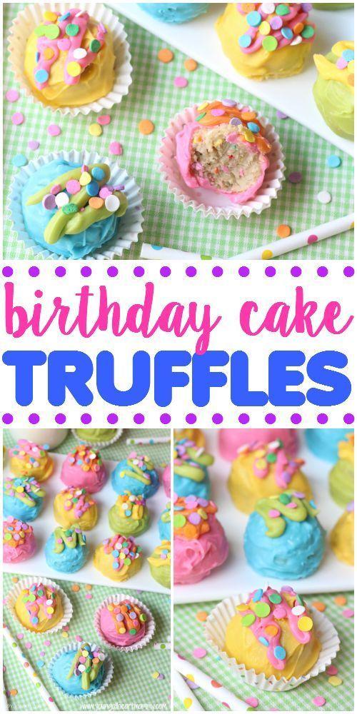 Birthday Cake Truffles Tea Party Desserts Batter