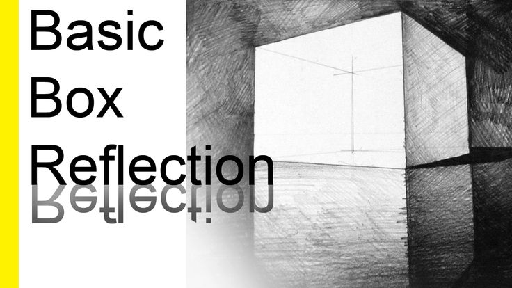 How To Draw A Basic Box Reflection | ARCH-student.com