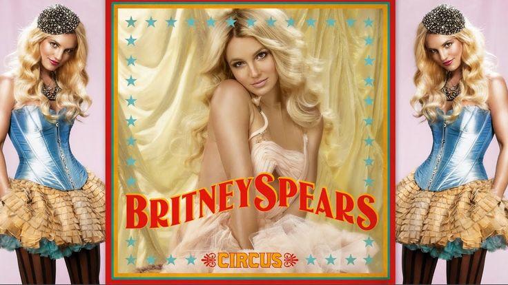 Circus 2008 (Full Album With Lyrics) - Britney Spears