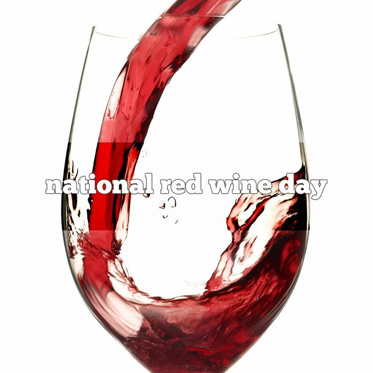 October 15 is National Red Wine Day