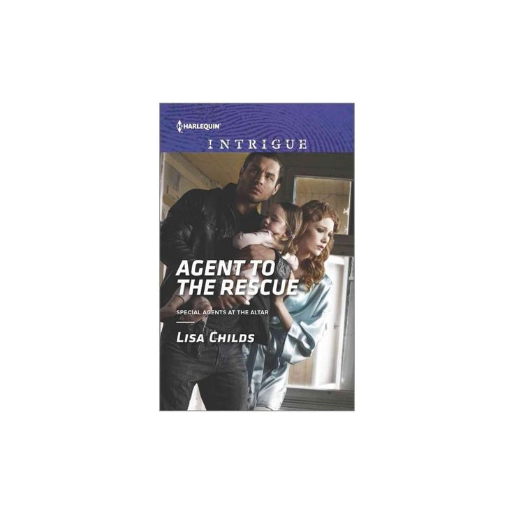 Agent to the Rescue ( Harlequin Intrigue: Special Agents at the Altar) (Paperback)