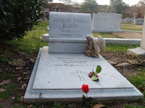 Famous Headstones >JonBenet Ramsey- A young child murdered in her home and her parents were suspected in her killing. The media attention ruined her parents lives. The real killer was found after the parents died.