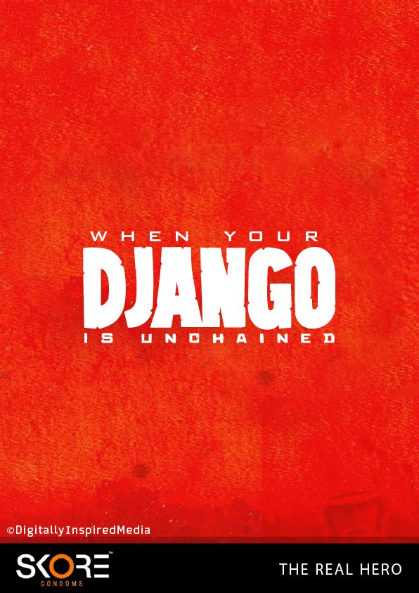 Play Safe this Valentine's Day #Skore  #DjangoUnchained