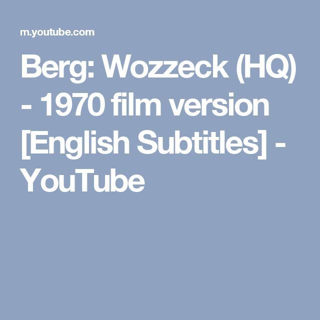 Berg: Wozzeck (HQ) - 1970 film version [English Subtitles] - YouTube