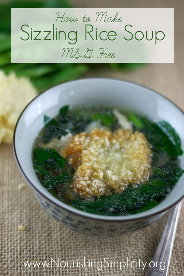 How to Make Sizzling Rice Soup - Nourishing Simplicity