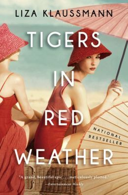 Tigers in Red Weather: A Novel