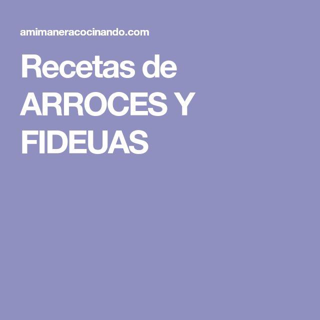 Recetas de ARROCES Y FIDEUAS