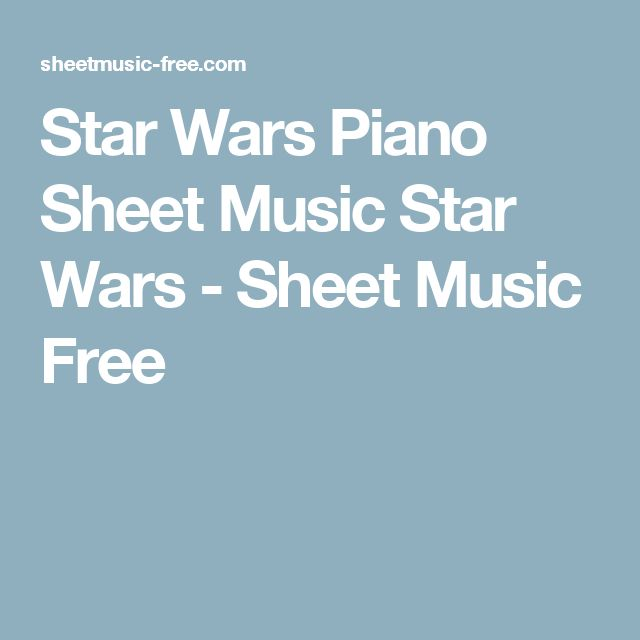 Sheet Music For Imperial March On Piano: Best 20+ Star Wars Sheet Music Ideas On Pinterest