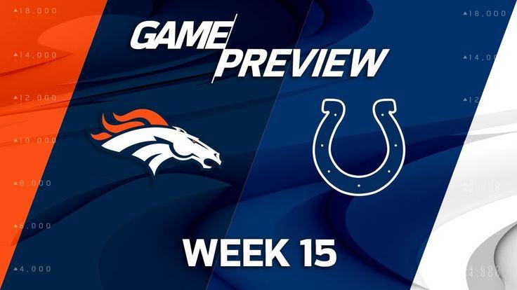 Denver Broncos vs. Indianapolis Colts | NFL Week 15 Game Preview | Film Review - NFL News Videos