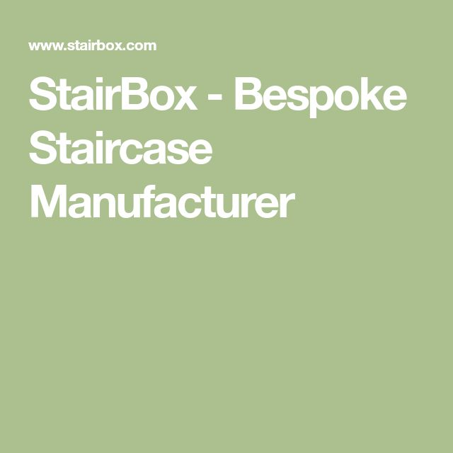 StairBox - Bespoke Staircase Manufacturer