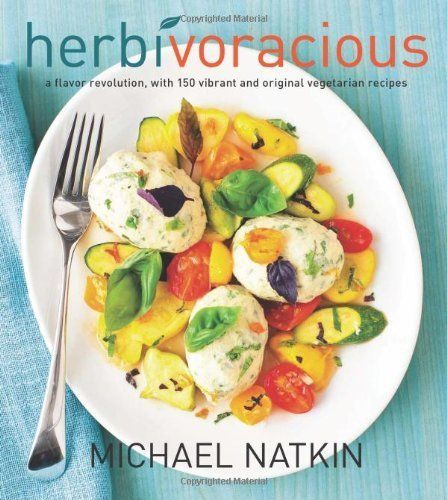 Herbivoracious: A Flavor Revolution with 150 Vibrant and Original Vegetarian Recipes by Michael Natkin. $13.66. Author: Michael Natkin. 320 pages. Publisher: Harvard Common Press (May 8, 2012)