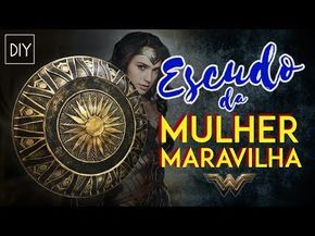 DIY: Como fazer o ESCUDO da MULHER MARAVILHA (Wonder Woman Shield) | Dan Pugno - YouTube