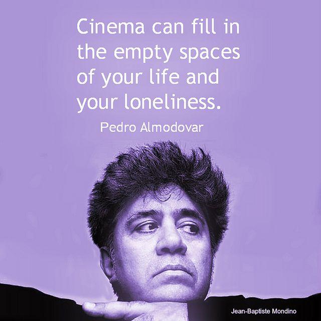 Film Director quote - Pedro Almodovar  - Movie Director Quote    #pedroalmodovar