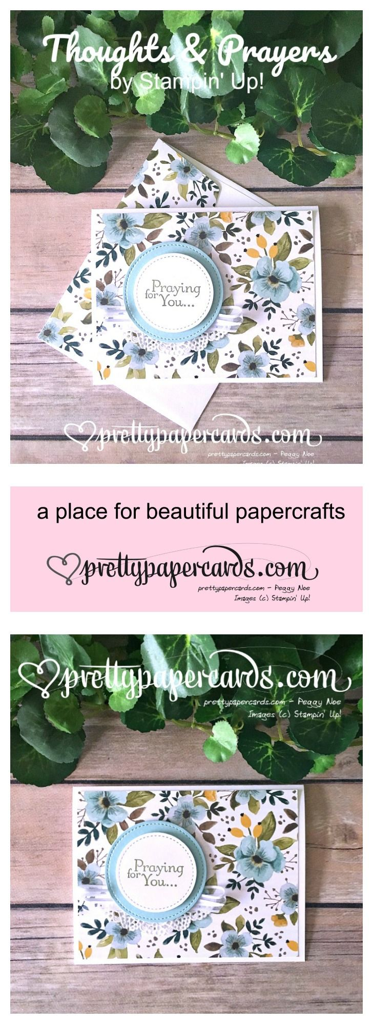 Stampin' Up! Thoughts & Prayers stamp set makes a pretty Praying for You card! See more at prettypapercards.com!