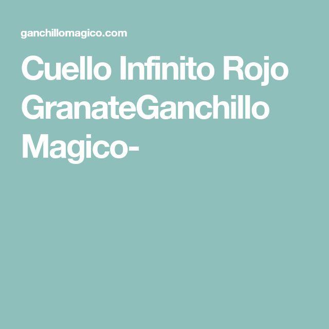 Cuello Infinito Rojo GranateGanchillo Magico-