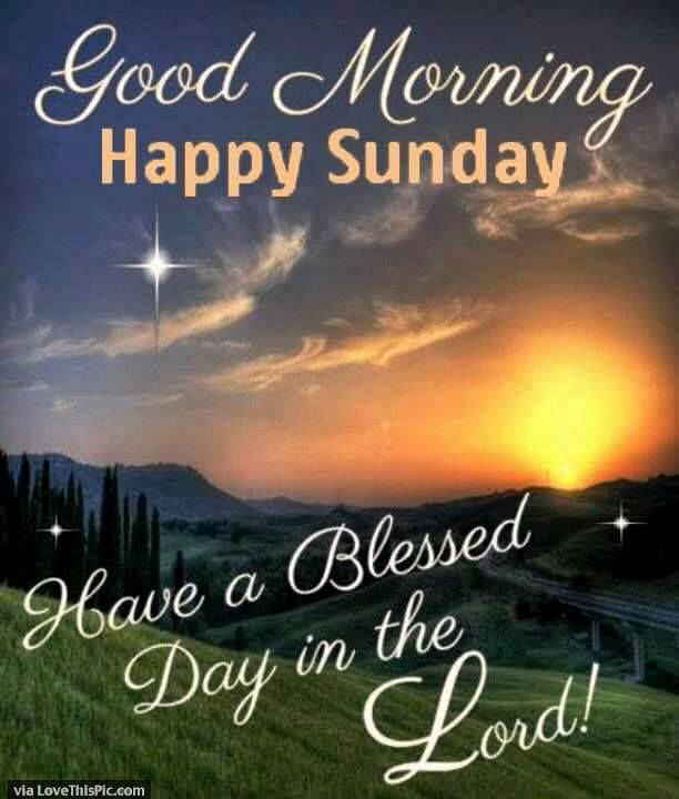 Good Morning And Happy Sunday Quotes : Best blessings images on pinterest words good day