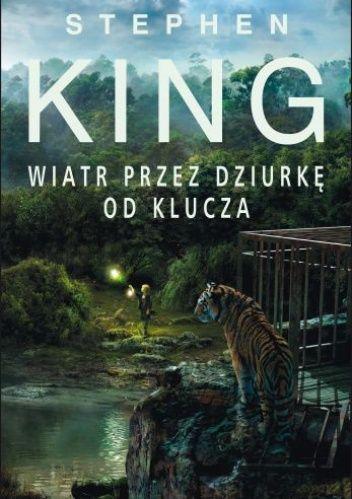 """Stephen King - """"Wiatr  przez dziurkę od klucza"""" - 9/10 Moja recenzja: http://lubimyczytac.pl/ksiazka/198563/wiatr-prze-dziurke-od-klucza/opinia/26237676#opinia26237676"""
