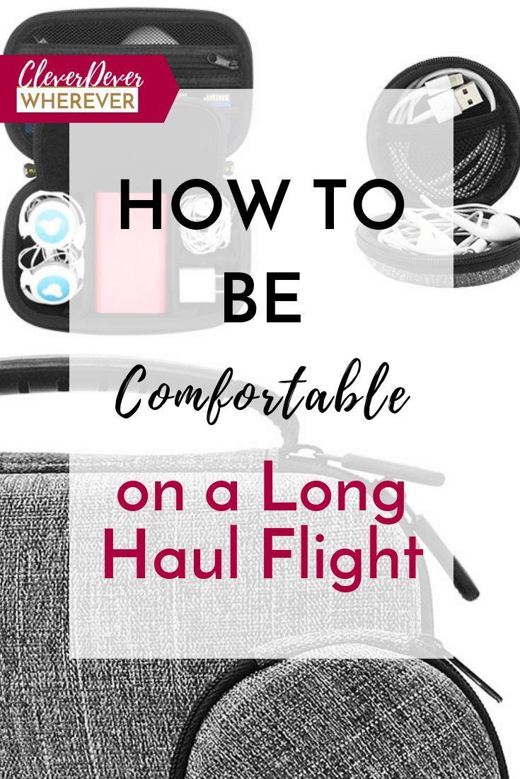 How To Be Comfortable On A Long Haul Flight Long Haul Long