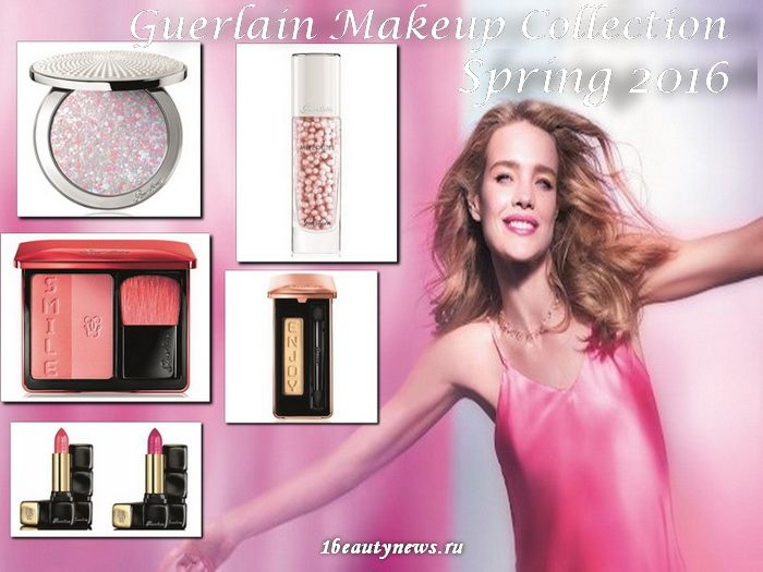 Guerlain Makeup Collection Spring 2016