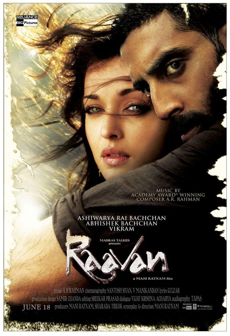 Raavan. The ending in this movie is especially beautiful.