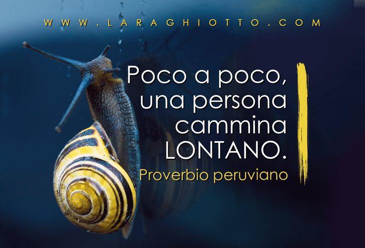 #ispirazione, #motivazione, #Lara_Ghiotto, #Business_del_Cuore, #proverbi
