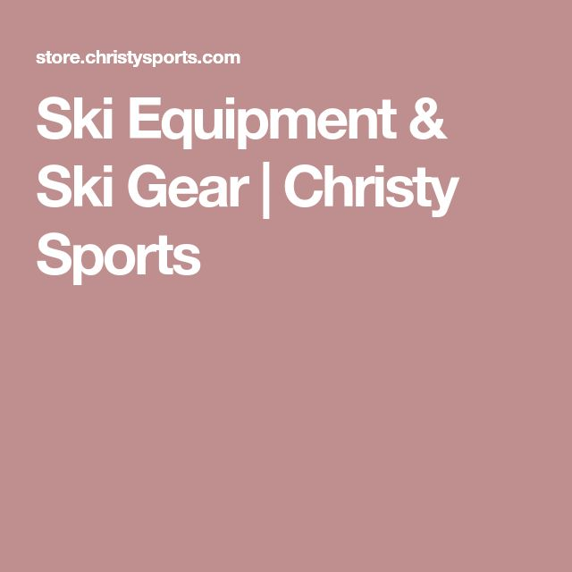 Ski Equipment & Ski Gear | Christy Sports