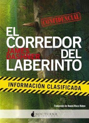 Información clasificada (El corredor del laberinto companion) - James Dashner
