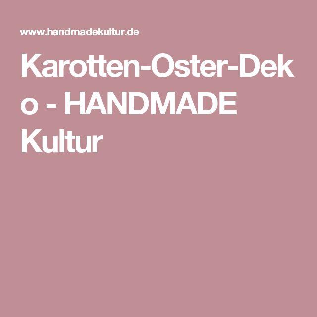 Karotten-Oster-Deko - HANDMADE Kultur