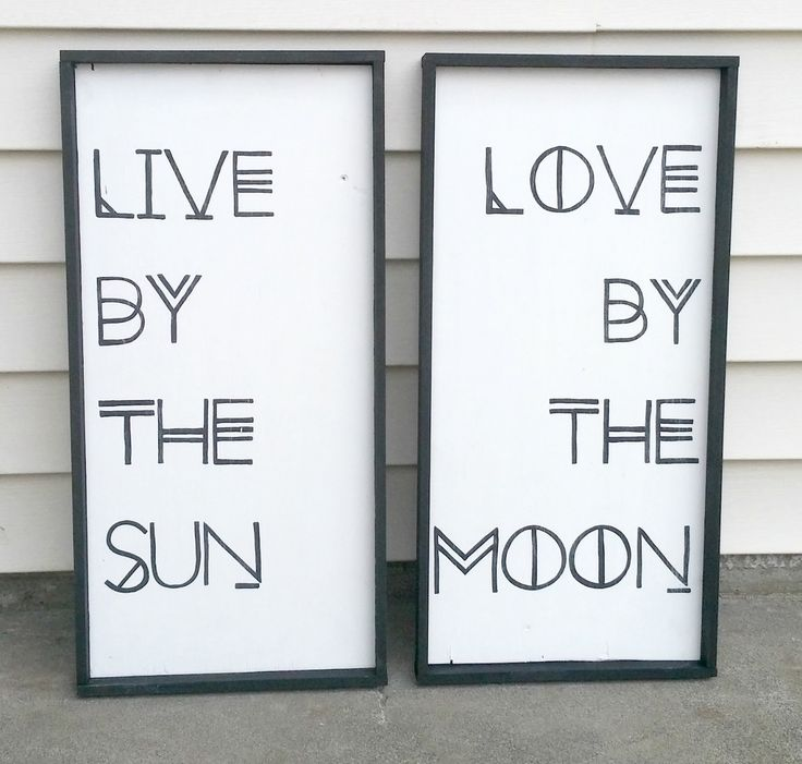 Live by the Sun, Love by the Moon DIY Inspirational Quote Sign