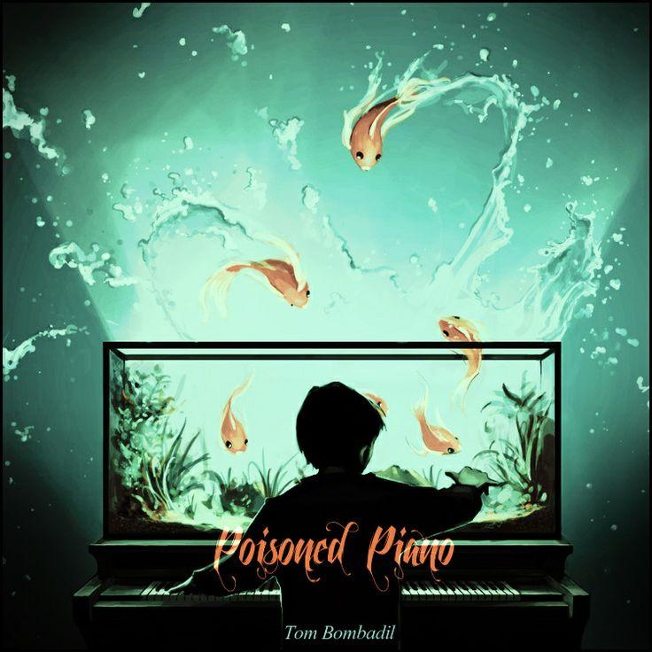 Cyril Rolando 2012 Tom Bombadil - Poisoned Piano [Tom Bombadil] #albumcover