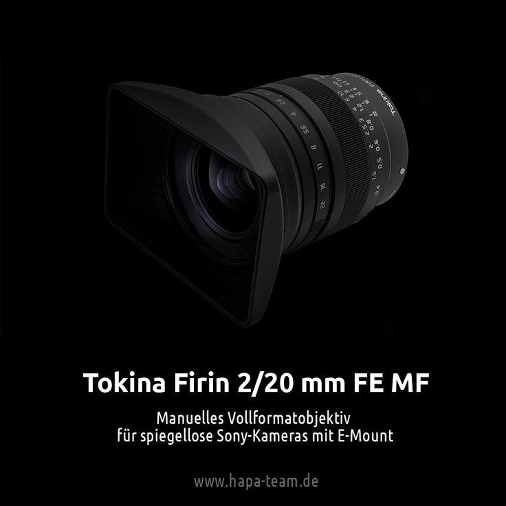 Tokina Firin 2/20 mm FE MF Superweitwinkelobjektiv