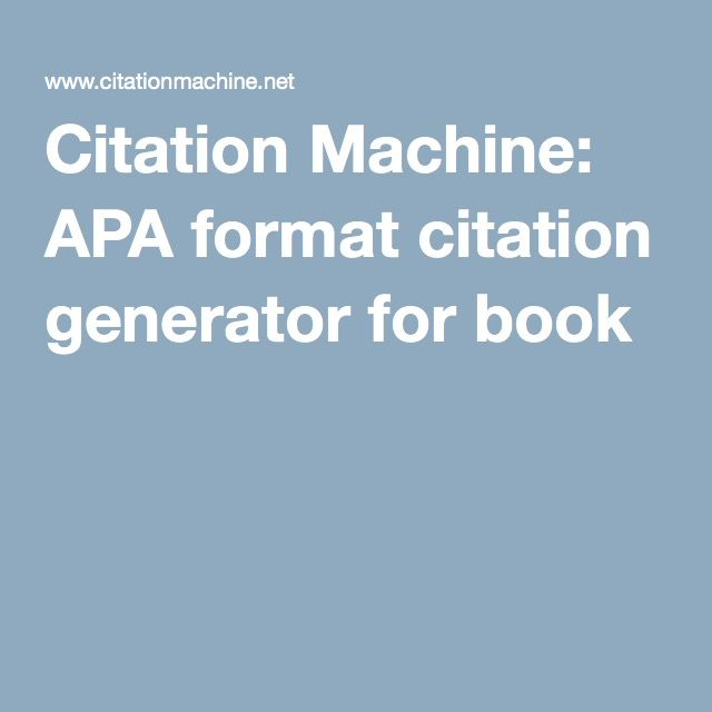 Citation Machine: APA format citation generator for book