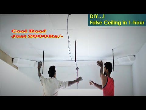 Super Fast Dead Cheap High Quality False Ceiling In 1 Hour Youtube In 2020 False Ceiling Ceiling Cool Roof