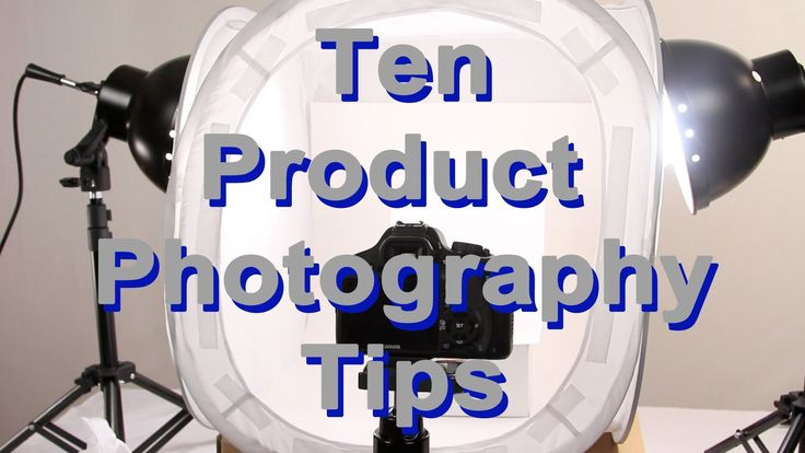 10 product photography tips