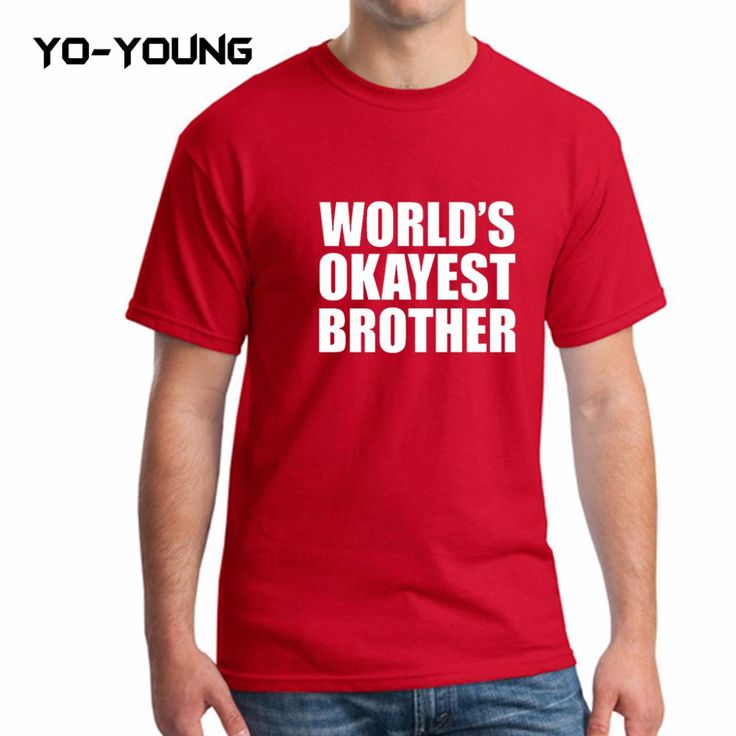 World's Okayest Brother Men T-Shirts Funny Letters Best Friends Printed 100% 180 gsm Combed Cotton Men Casual Tee Tops For Men #Affiliate