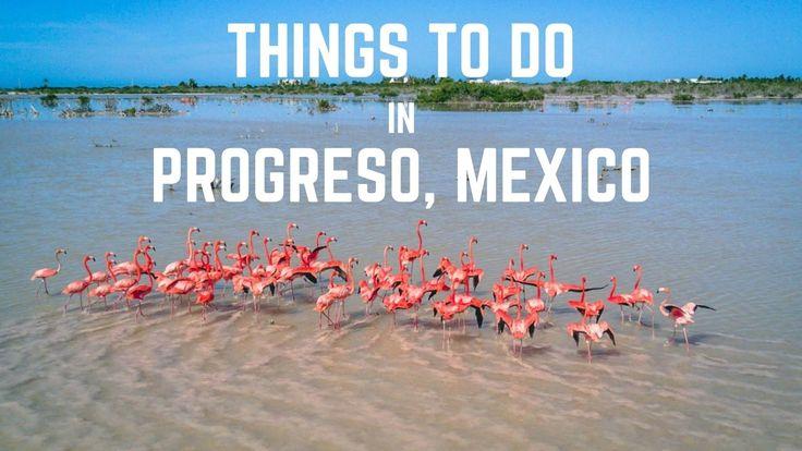 Things to do in Progreso, Yucatan, Mexico