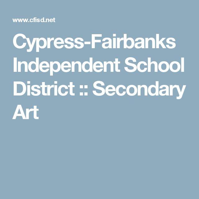 Cypress-Fairbanks Independent School District :: Secondary Art