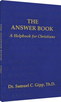 """The Answer Book by Dr. Samuel C Gipp, Th.D. answers the question, """"What is a Ruckmanite?"""""""
