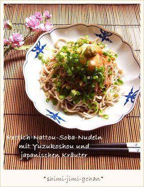ぶっかけ香味おろし納豆そば 柚子胡椒のせ|レシピブログ
