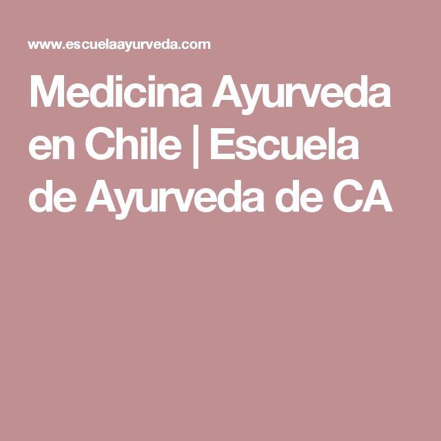 Medicina Ayurveda en Chile | Escuela de Ayurveda de CA