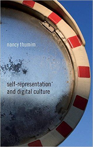 Amazon.com: Self-Representation and Digital Culture (9781137520173): N. Thumim: Books