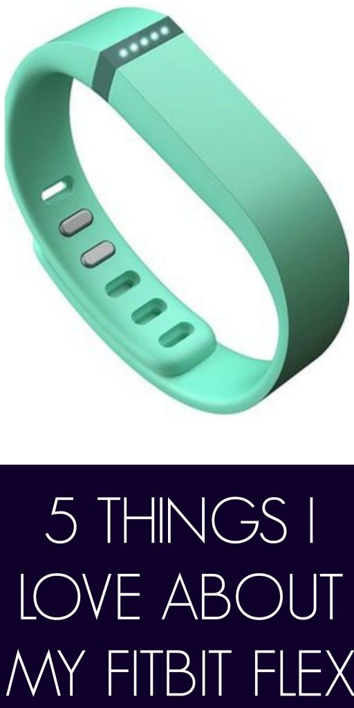 Five Things I Love About the Fitbit Flex -
