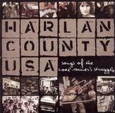 Harlan County USA: Songs of the Coal Miner's Struggle [CD]