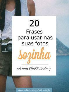 Frases Para Fotos Sozinha Dicas Pinterest Frases Instagram E
