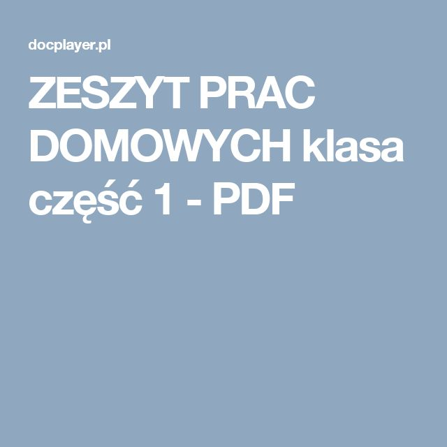 ZESZYT PRAC DOMOWYCH klasa część 1 - PDF