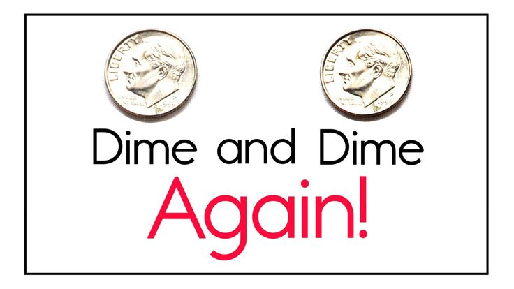 Coin-Counting Song: Dime and Dime Again