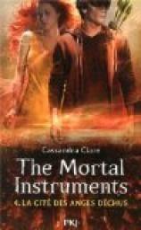 Cassandra Clare - La Cité des Ténèbres, tome 4 : La cité des anges déchus